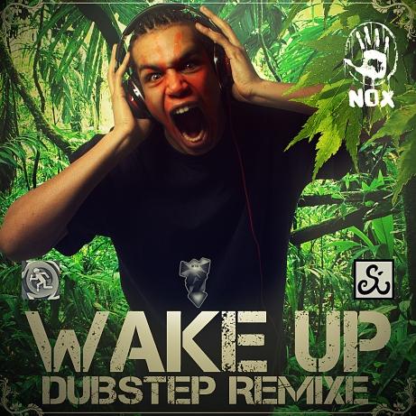 Nox - WakeUp (Dubstepremixe)